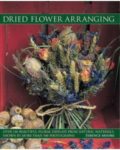 Dried Flower Arranging by Terence Moore