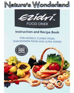 Instruction / Recipe Book Replacement - for Ezidri Dehydrators